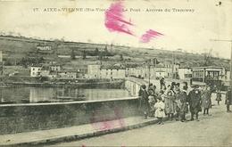 87 Haute Vienne AIXE S VIENNE Le Pont Arrivée Du Tramway Animée Voyagée - Aixe Sur Vienne