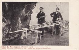 Saluti Da Bardonecchia - Prima Macchina Perforatrice Del Traforo Des Frejus - Mont-Cenis - Autres Villes