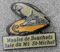 Pin's Mont Saint Michel . Moules De Bouchots - Cities
