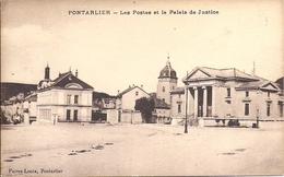 12429.....PONTARLIER, La Poste  Et Le Palais De Justice - Pontarlier