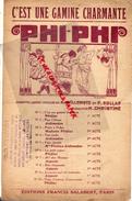 PARTITION MUSICALE -C'EST UNE GAMINE CHARMANTE- PHI-PHI- OPERETTE  WILLEMETZ  SOLLAR-H. CHRISTINE- SALABERT PARIS-1918 - Partitions Musicales Anciennes