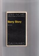 """SERIE  NOIRE  N° 1586  --  A . D . G.   --  """"""""  BERRY  STORY    """"""""  1973  --   BEG - Série Noire"""