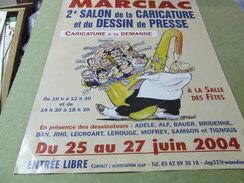 Affiche - Marciac  2 Salon De La Caricature Et Dessin De Presse Juin 2004 - Manifesti