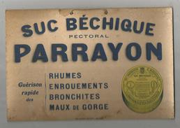 Publicité , Plaque En Carton , 24 X 16 , Suc Béchique Pectoral PARRAYON , Frais Fr : 2.70€ - Paperboard Signs