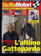 X SICILIA MOTORI 9/09 ANTONIO PUCCI L'ULTIMO GATTOPARDO TARGA FLORIO - Motori
