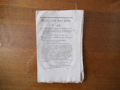 BULLETIN DES LOIS N° 94 DECRET IMPERIAL PUBLICATION DE LA BULLE D'INSTITUTION CANONIQUE DE M. DE MANDOLX EVÊQUE D'AMIENS - Décrets & Lois