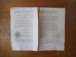 BULLETIN DES LOIS N° 7 DU 9 MARS 1815 LA JUSTICE SERA RENDUE AU NOM DE L'EMPEREUR DANS LES DEPARTEMENTS DE L'ISERE DES H - Décrets & Lois