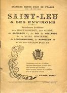 Saint-Leu Et Ses Environs  Imprimerie Lemire (Seine Et Oise) Val D'Oise 1904 - Ile-de-France