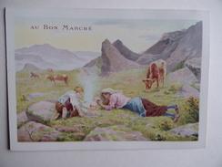 Chromo AU BON MARCHE Berger Bergère Troupeau Vache Montagne Pâturage Magasin Maison Aristide Boucicaut Paris Publicité - Au Bon Marché
