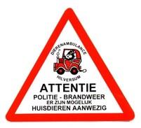 Sticker. Attentie, Politie, Brandweer Er Zijn Mogelijk Huisdieren Aanwezig! - Uitgave Dierenambulance Hilversum. - Stickers