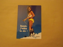 ( Femme  Sexy ) Demain J'enleve Les Skis - Pin-Ups
