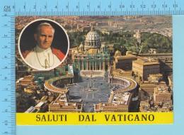 Pape, Papa, Pope- Multivues -  Saluti Dal Vaticano,  Papa Giovanni Poalo II, Pape  Jean Paul II - 2 Scans - Papes