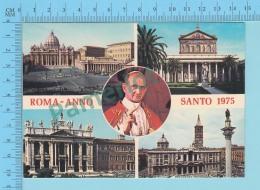 Pape, Papa, Pope - Romano Anno Santo 1975, Papa Paulus VI, Pape Paul VI - 2 Scans - Papes
