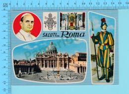 Pape, Papa, Pope -Saluti Da Roma   Pape Paul VI Paulus VI + Garde Suisse - 2 Scans - Papes
