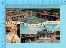 Pape, Papa, Pope - Saluti Della Citta Del Vaticano   Pape Paul VI Paulus VI + Garde Suisse - 2 Scans - Papes