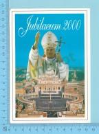 Pape, Papa, Pape Jean Paul II  Jubilaeum 2000, + Timbres Du Vatican- 2 Scans - Papes