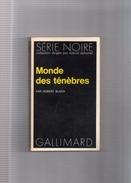 """SERIE  NOIRE  N ° 1584  --  ROBERT  BLOCH  --  """"""""  MONDE  DES  TENEBRES  """"""""  1973  --  BEG.......... - Série Noire"""