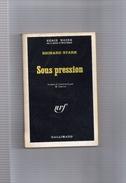 """SERIE  NOIRE  N ° 1074  --  RICHARD  STARK   --  """""""" SOUS  PRESSION   """"""""  1966  --  BEG.......... - Série Noire"""