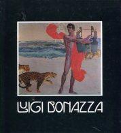Luici Bonazza 1877 - 1965. - Alte Bücher