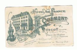 ROSCOFF - Carte De Visite Avec Facture Au Dos - Hôtel De France  Prop. F. QUEMENT ( Fr45) - Cartes De Visite
