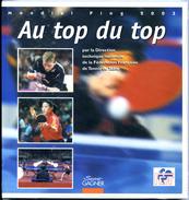 """FRANCE - Livre """"AU TOP DU TOP"""" - Tennis Table Tischtennis Tavolo - Tennis De Table"""