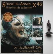 Figurine Le Seigneur Des Anneaux N°46 / Le Lieutenant Orc Aux Champs Du Pelennor - Lord Of The Rings
