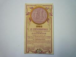 "Joli  CALENDRIER  "" LA PRESERVATRICE ""  1923    (format  6,8 X 12cm) - Kalenders"