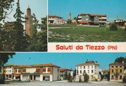 PORDENONE - TIEZZO - SALUTI DA.........CCC - Pordenone