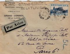 LETTRE TUNISIE PAR AVION GRAND CONSEIL DE LA TUNISIE  TUNIS POUR LA FRANCE - Tunisia (1888-1955)