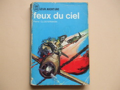 @ FEUX DU CIEL, Pierre CLOSTERMANN. Collection J AI LU Leur Aventure. @ - Books, Magazines  & Catalogs