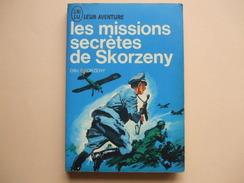 @ LES MISSIONS SECRETES DE SKORZENY , Otto Skorzeny. Collection J AI LU Leur Aventure. @ - Boeken