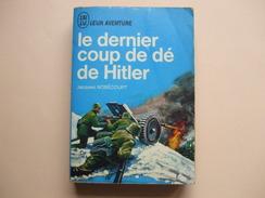 @ Le Dernier Coup De Dé De Hitler , Jacques NOBECOURT. Collection J AI LU Leur Aventure. @ - Books