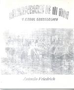 REMINISCENCIAS DE MI VIDA Y ARBOL GENEALOGICO LIBRO AUTOR ANTONIO FRIEDRICH DEDICADO Y AUTOGRAFIADO POR EL AUTOR - Biografie