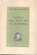 FABULA DEL NIÑO EN EL HOMBRE LIBRO AUTOR FRYDA SCHUTZ DE MANTOVANI DEDICADO Y AUTOGRAFIADO POR LA AUTORA EDITORIAL - Cultural
