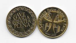 Médaille Cathédrale Notre Dame De Paris  Ave Maria Gratia Plena  édition 2008 ARTHUS BERTRAND /33NAT - Arthus Bertrand