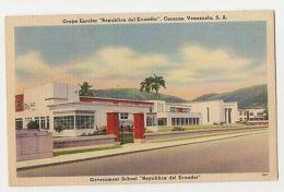 CARACAS -  GOVERNMENT SCHOOL REPUBLICA DEL ECUADOR - 1950s ( 369 ) - Cartes Postales