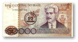 BRASIL - 50 CRUZADOS On 50 000 CRUZEIROS - ND ( 1986 ) - P 207 - Serie 4581 - Sign. 23 - Oswaldo Cruz - 50000 - Brésil