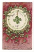 16201 - Buon Anno1904 Horloge Et Trèfles à Quatre Carte En Relief - Nouvel An