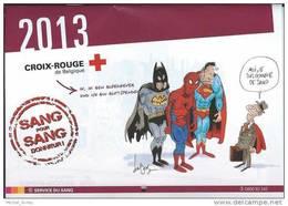 Croix-Rouge De Belgique - Service Du Sang - Calendrier 2013 - Format 21 X 15 Cm - Dessins De Fred Dubus - Etat Neuf - Calendriers