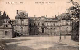 CPA  52   HAUTE-MARNE -  CHAUMONT -  La  Préfecture  -  état - Chaumont