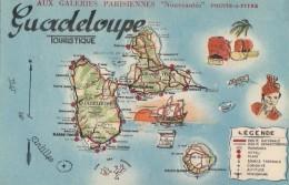 """Guadeloupe - Géographie Carte - Publicité """"Aux Galeries Parisiennes"""" - Editeur J.E. Bontemps - Pointe A Pitre"""