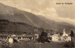 MONBELLO - Viaggiata 1913 - Cm. 9x14  (Vedi 2 Foto) Ondulazione - Varese