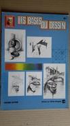 Les Bases Du Dessin N°1, Collection Léonardo, Vinciana éditions. - Otros