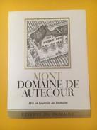 3280 - Suisse Vaud Mont Domaine De Autecour - Etiketten