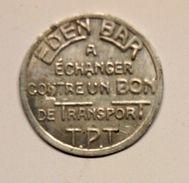 EDEN BAR - ANIS BERGER: JETON DE TRANSPORT T.P.T. - Professionnels / De Société
