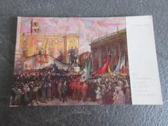 CPA - 24/05/15 - Dal Campidoglio Il Popolo Di Roma Consacra La Terza Italia - Giuseppe Pennasilico - 1915 - Andere