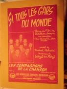 """Partition Ancienne  (  Si Tous Les Gars Du Monde  )  """" Les Compagnons De La Chanson """"paroles Marcel Achard  / - Partitions Musicales Anciennes"""