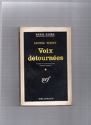 """SERIE  NOIRE  N ° 656  --  LIONEL  WHITE  --  """"""""  Voix  Détournées  """"""""  1961  --  BEG.......... - Série Noire"""