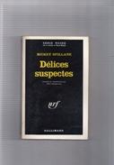 """SERIE  NOIRE  N ° 1355  --  MICKEY  SPILLANE  --  """"""""  DELICES  SUSPECTES  """"""""  1970  --  BEG............. - Série Noire"""