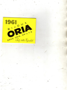 Calendrier Dépliant à 4 Volets - Bijoux ORIA - Dans Oria Or Ily A - 1961 - Calendriers